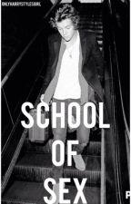 School of Sex by OnlyHarryStylesGirl