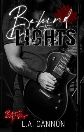 BEHIND THE LIGHTS by LACannon