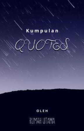 Kumpulan Quotes by RumahUtama