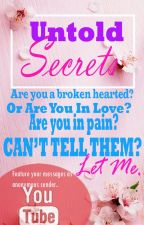 UNTOLD SECRETS: Feature your messages, anonymously by mimi551990