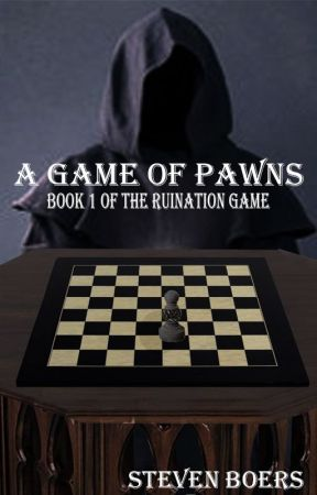 A Game Of Pawns by StevenBoers