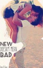New doesn't mean bad [EDITANDO] by Love_U_Guys