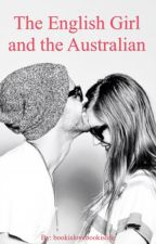 The English Girl and The Australian by bookislovebookislife