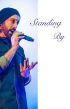 Standing By (Avi Kaplan fan fic) by artDUBS