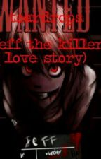 tear drops (Jeff the killer love story) by Teardrops3008