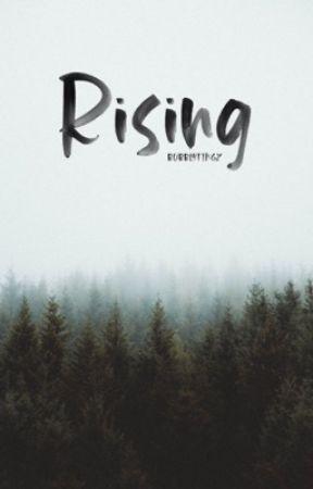Rising by bubblytingz