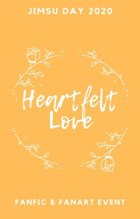 Jimsu Day 2020: HEARTFELT LOVE [fanfic & fanart] by chimyshookylove