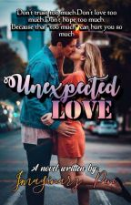 Unexpected Love (U.L Trilogy #1) by Ask_yogirl_aboutme