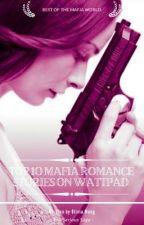Top 10 Mafia Romance Stories on Wattpad by TheMafiaQueen33