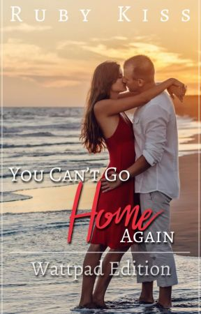 You Can't Go Home Again by EmeraldBaynton