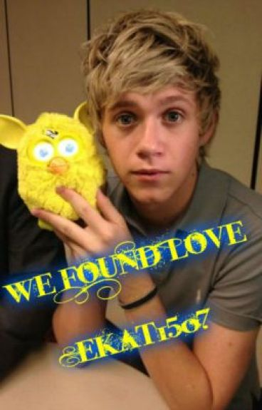 We Found Love (Niall Horan)