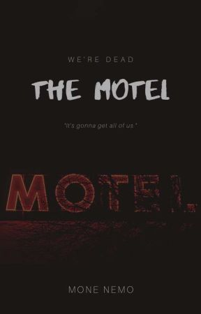 The Motel by MoneNemo