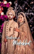 Dastaan-e-Mohabbat by manan_mylife2