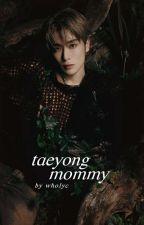 taeyong mommy ㅡ jaeyong by BLACKBANGTAN90
