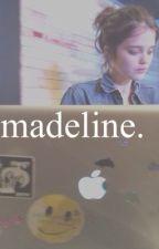 madeline | m.c. by overandovers