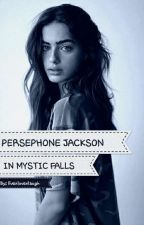 Persephone Jackson in Mystic Falls by livexlovexlaugh