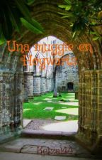 Una muggle en Hogwarts by Ketzal44