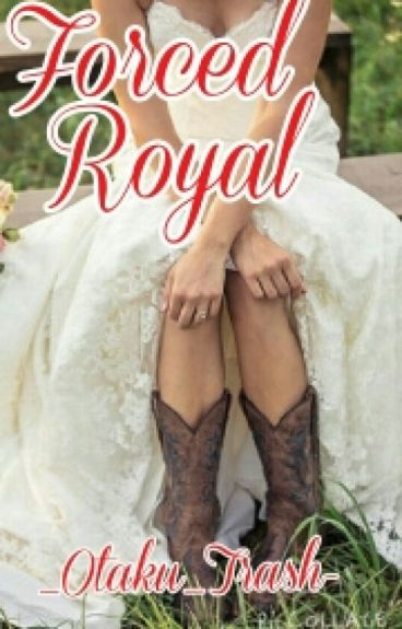 Forced Royal (Royalty Trilogy)