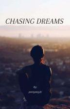 Chasing Dreams by prettymey21