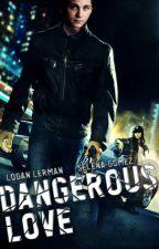 Dangerous Love: Lolena by wonderfandoms