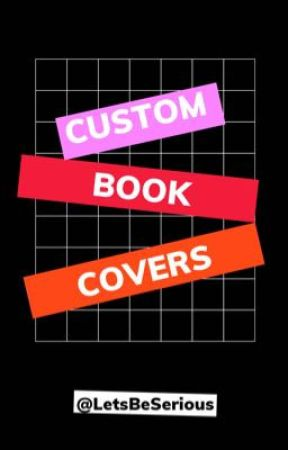 Custom Book Cover by LetsBeSerious