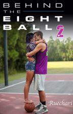 Behind the Eight Ball 2 by Ruechari