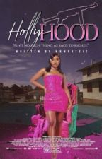 HollyHood by mbwroteit