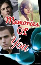 Memories of you (Sequel to Remember me brothers) by VampirePuppies