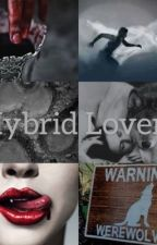 Hybrid Lovers  by reeseskid_1212