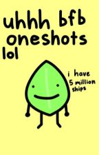 [requests open again yay] uhhh bfb oneshots lol by sproutlikesspace
