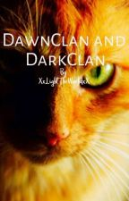 DawnClan and DarkClan (Warriors Roleplay) by The_Blazing_Heart