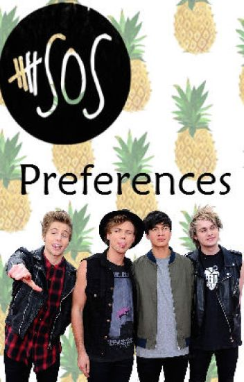 5SOS Preferences/Imagines|| Español (Terminada)