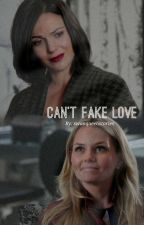 Can't Fake Love // SwanQueen by swanqueenstories