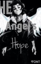 The Angel's Hope by alexas_luv