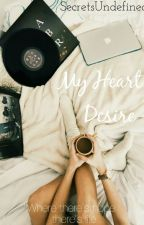 My Heart's Desire by ally_sn