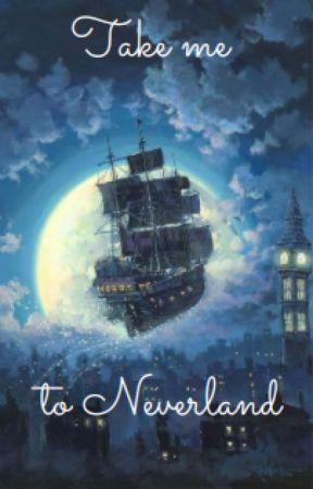 Take Me to Neverland by Johnlockbitch_2006
