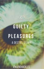 Guilty Pleasures | Destiel AU by jensenshackles