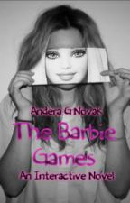 The Barbie Games [Finished] by AnderaGNovak