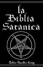 La Biblia Satánica by ReyesGarciaP