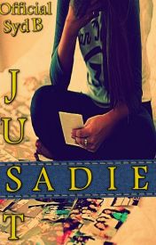 Just Sadie by OfficialSydB