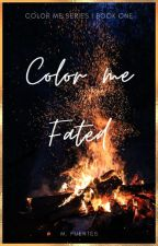 Color me Fated by Mallolrb