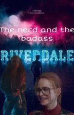 The nerd and the badass by Lisaxwritingxo