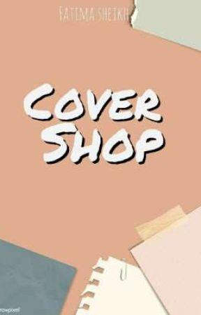 Cover Shop by Fatima_sheikh
