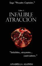 Infalible Atracción. by ana_be123