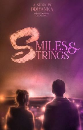 Smiles And Strings by Its-priyaanka