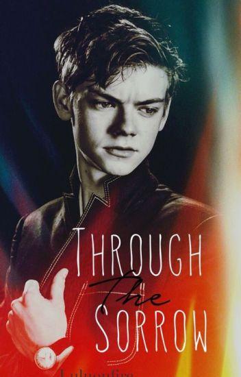Through The Sorrow (Newt fanfic)