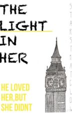 The Light In Her -A HarryPotter FF by StarsThatGlow