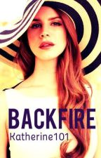 Backfire (1) by Katherine101