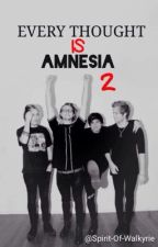 Every Thought Is Amnesia 2 (Luke Hemmings & 1D/5S0S) [FR] by Spirit-Of-Walkyrie