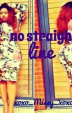 no straight line by xoxo_MISSY_xoxo